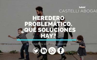 Heredero problemático: ¿qué soluciones debemos conocer?